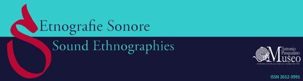 Etnografie Sonore / Sound Ethnographies